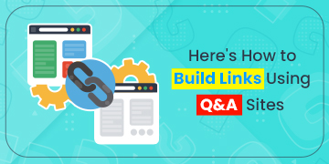 Build Links Using Q&A Sites