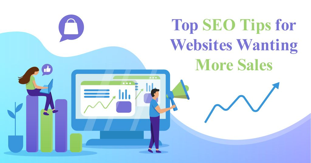 SEO Tips for Websites Wanting More Sales