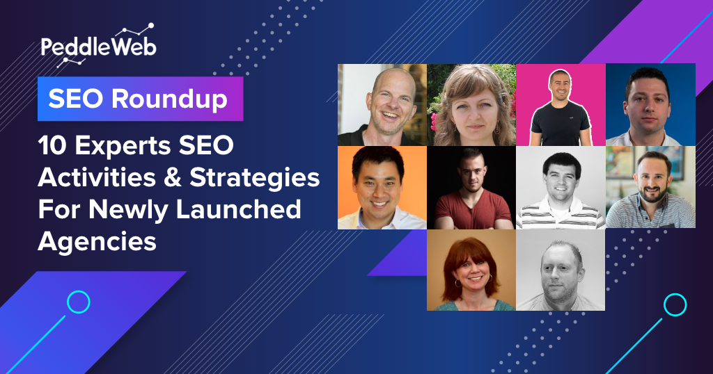 SEO Roundup Experts Activities & Strategies Launched Agencies