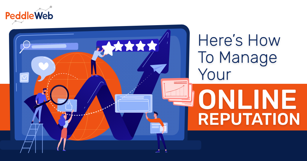 Here's How To Manage Your Online Reputation