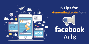 Generating Leads Facebook Ads